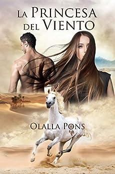 La princesa del viento (Serie Viento nº 1) ebook de Olalla Pons