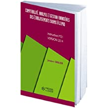 Comptabilité, analyse et gestion financière des établissements soumis à l'EPRD: Instruction M21 - Version 2014