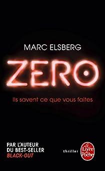 Zero : Ils savent ce que vous faites par Marc Elsberg