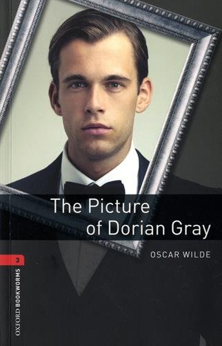Oxford Bookworms Library 3. The Picture Of Dorian Gray (+ MP3) - 9780194620925 por Oscar Wilde