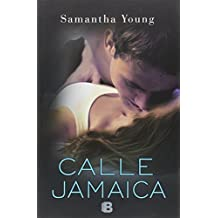 Calle Jamaica (Spanish Edition) by Samantha Young (2014-12-30)