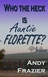 Who the Heck is Auntie Florette?
