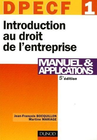 Introduction au droit de l'entreprise DPECF 1 : Manuel et applications par Jean-François Bocquillon, Martine Mariage