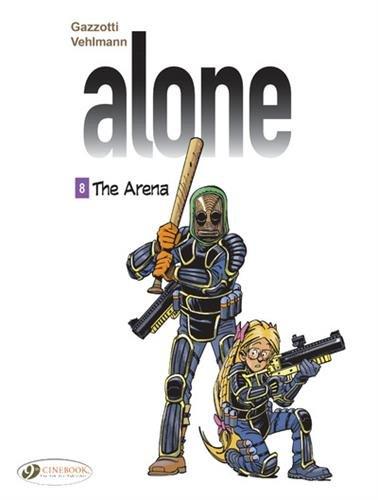 Alone - tome 8 The Arena (8)