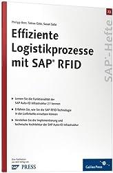 Effiziente Logistikprozesse mit SAP RFID: SAP-Heft 23 (SAP-Hefte)