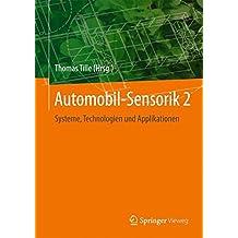 Automobil-Sensorik 2: Systeme, Technologien und Applikationen