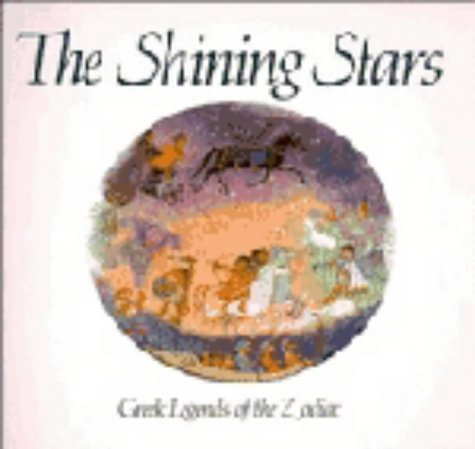 The shining stars : Greek legends of the zodiac