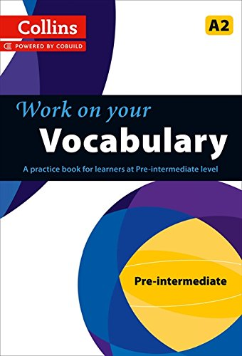 Vocabulary: A2 (Collins Work on Your)