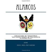 ALARCOS - Marcha procesional: Partituras para Banda de viento metal y percusión: Volume 6 ((Colección de la AM Santo Tomás de Villanueva))