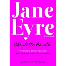 Jane Eyre (Annotated): Special Edition: Includes Audio Book, Full Length Film, and Videos (The Bronte Collection)