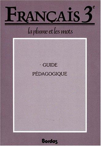 Français : 3e. Livret du professeur