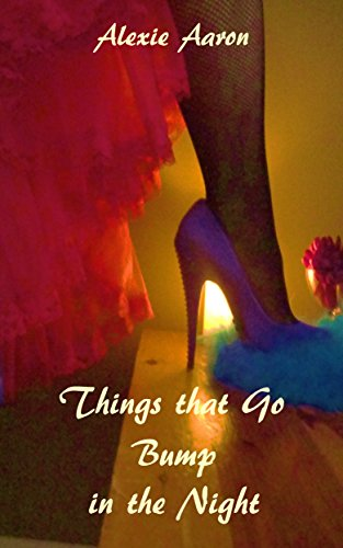 Things that Go Bump in the Night (Haunted Series Book 8) (English Edition) (Alexie Aaron Haunted Serie)