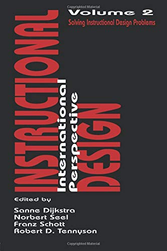 Instructional Design: International Perspectives II: Solving Instruction Design Problems v. 2