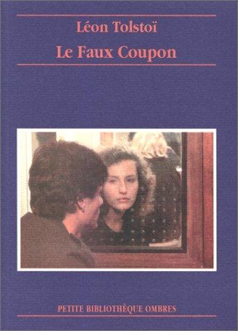 Le Faux coupon par Léon Tolstoi