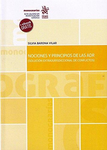 Nociones y Principios de las ADR. (Solución Extrajurisdiccional de Conflictos) (Monografías)
