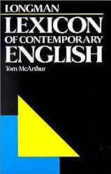 Longman Lexicon of Contemporary English by Tom McArthur (1981-06-30)