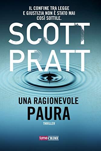 Una ragionevole paura (Fanucci Editore) di [Scott Pratt]