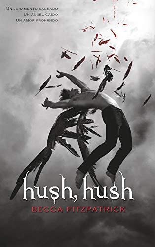 Hush, Hush (Saga Hush, Hush 1) (Sin límites)