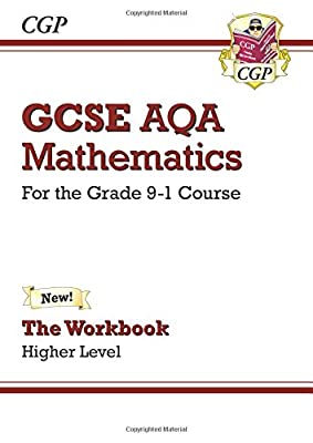 GCSE Maths AQA Workbook: Higher - for the Grade 9-1 Course (CGP GCSE Maths 9-1 Revision) from Coordination Group Publications Ltd (Cgp)