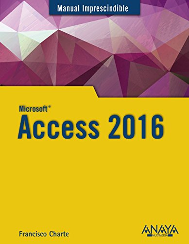 Access 2016 (Manuales Imprescindibles)