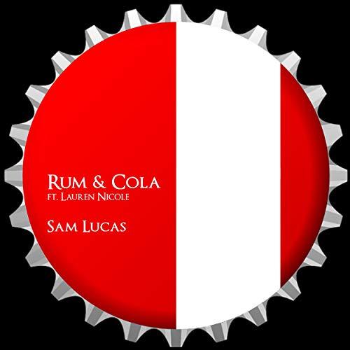 Rum & Cola (feat. Lauren Nicole)
