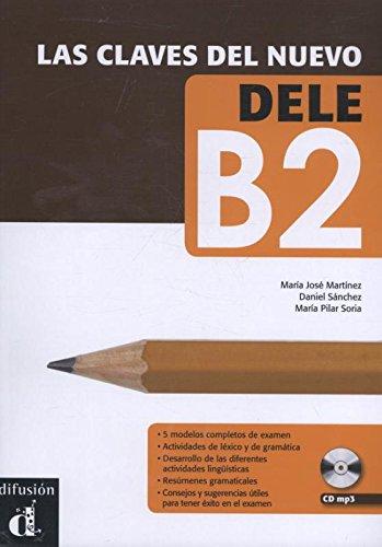 Las claves del nuevo. Dele B2. Libro del alumno. Per il Liceo scientifico. Con espansione online