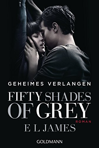 Geheimes Verlangen Fifty Shades Of Grey Band 1 Ebook E L James