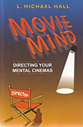 Movie Mind: Directing Your Mental Cinemas