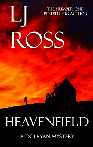 Descargar Bitorrent Heavenfield: A DCI Ryan Mystery (The DCI Ryan Mysteries Book 3) Epub Sin Registro