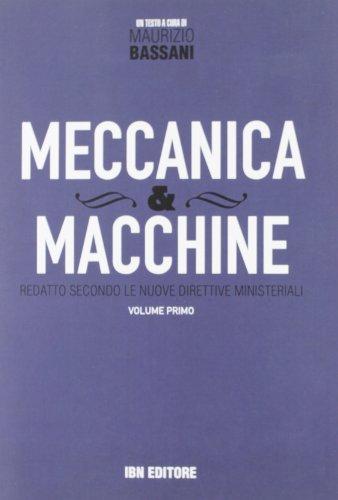 Meccanica & macchine. Con espansione online: 1