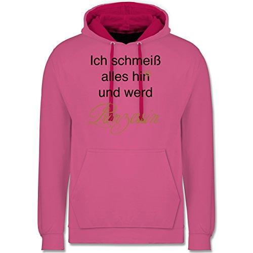 Statement Shirts - Ich schmeiß alles hin und werd Prinzessin - Kontrast Hoodie Rosa/Fuchsia