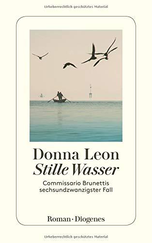 Stille Wasser: Commissario Brunettis sechsundzwanzigster Fall