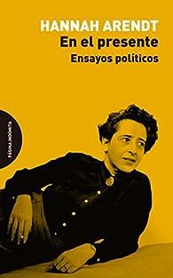 En el presente par Hannah Arendt