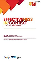 Effectiveness in Context: A Manual for Brand Building