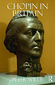 Chopin in Britain by Routledge