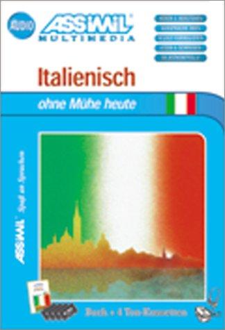 Italienisch ohne Mühe heute (1 livre + coffret de 4 cassettes) (en allemand) par Assimil - Collection Sans Peine