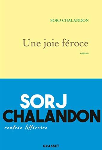 Une joie féroce: roman