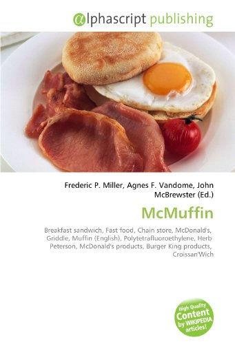 McMuffin: Breakfast sandwich, Fast food, Chain store, McDonald's, Griddle, Muffin (English), Polytetrafluoroethylene, Herb Peterson, McDonald's products, Burger King products, Croissan'Wich