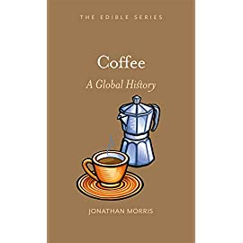 Coffee: A Global History (Edible)