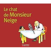 Le Chat de Monsieur Neige