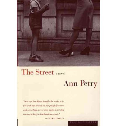 [( The Street )] [by: Ann Petry] [Mar-1998]