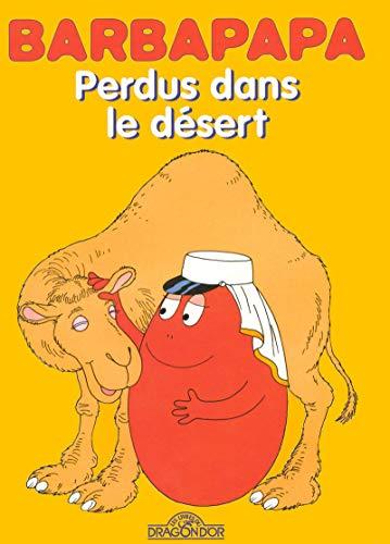 Barbapapa - Perdus dans le désert