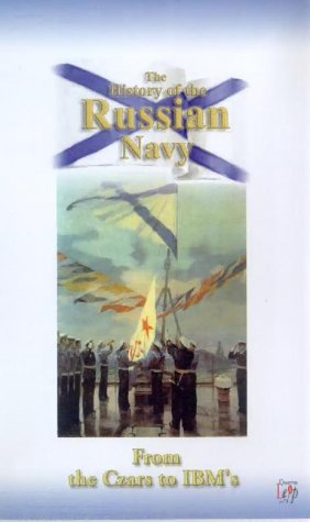 the-history-of-the-russian-navy-from-the-czars-to-the-ibms-vhs