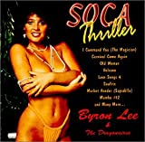 Songtexte von Byron Lee & The Dragonaires - Soca Thriller