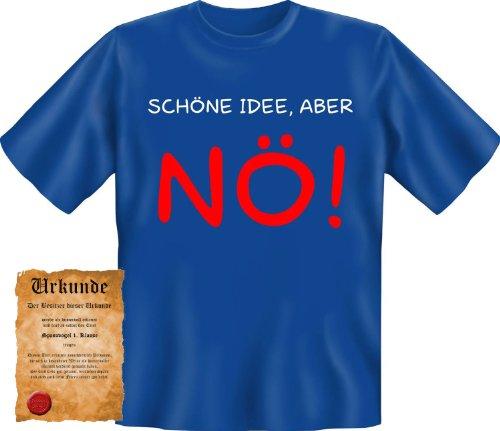 T-Shirt + Urkunde: Schöne Idee, aber Nö - coole lustige Fasching Herren Shirt Fastnacht Fun Geschenk (Coole Pferd Kostüm Ideen)