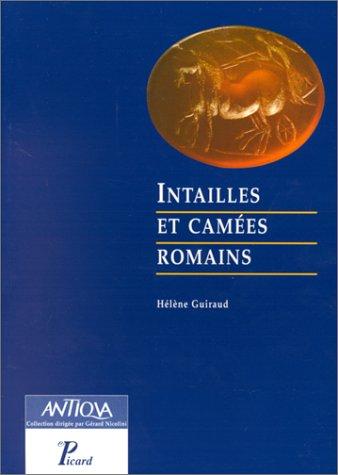 Intailles et camées romains