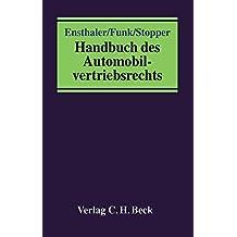 Handbuch des Automobilvertriebsrechts