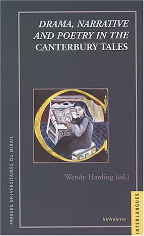 Drama, narrative and poetry in the Canterbury Tales