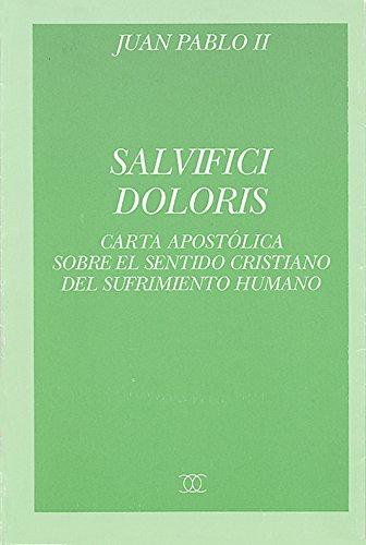 Salvifici doloris (Documentos MC) por Juan Pablo II