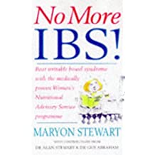 No More IBS!: Beat irritable bowel syndrome with the medically proven Women's Nutritional Advisory Service programme